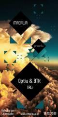 18/10/2013 // Macawa pres. Optiv & BTK (Virus Rec. - UK ); Trei (S.O.M. - NZ) // Säulenhalle, Wien, 1010 Wien  1. (Wien), 18.10.2013, 22:00 Uhr