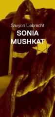 Sonia Mushkat von Savyon Liebrecht, 1020 Wien  2. (Wien), 10.05.2014, 20:00 Uhr