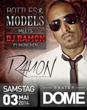 Bottles & Models meets Dj Ramon (P1 München), 1020 Wien  2. (Wien), 03.05.2014, 22:00 Uhr