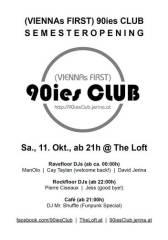 90ies Club: Semesteropening!, 1160 Wien 16. (Wien), 11.10.2014, 21:00 Uhr