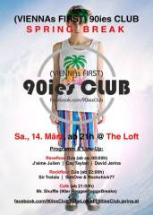 90ies Club: Spring Break!, 1160 Wien 16. (Wien), 14.03.2015, 21:00 Uhr