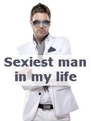 Sexiest man in my life von Katrin