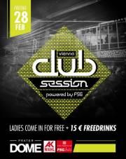 Vienna Club Session powered by FSG, 1020 Wien  2. (Wien), 28.02.2014, 22:00 Uhr