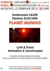 Dietmar Koschier & Heidemarie Sauer Planet Mundus, 1020 Wien  2. (Wien), 02.02.2015, 20:00 Uhr
