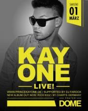 Kay One live @ Dome, 1020 Wien  2. (Wien), 01.03.2014, 22:00 Uhr