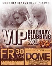 VIP Birthday Clubbing  XXL, 1020 Wien  2. (Wien), 30.01.2015, 22:00 Uhr