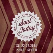 Soul Today, 1010 Wien  1. (Wien), 22.02.2014, 22:00 Uhr