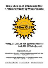 90ies Club goes Donauinselfest Aftershowparty @ Weberknecht!, 1160 Wien 16. (Wien), 27.06.2014, 23:55 Uhr