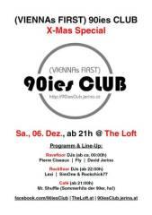 90ies Club: X-MAS Special!, 1160 Wien 16. (Wien), 06.12.2014, 21:00 Uhr