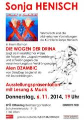 """Sonja Henisch - Ausstellungspräsentation und Lesung aus ihrem Roman """"Die Wogen der Drina"""", 1160 Wien 16. (Wien), 31.12.2014, 08:00 Uhr"""