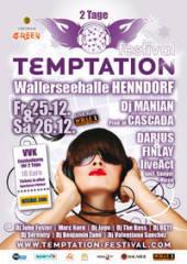 Temptation, 5302 Henndorf am Wallersee (Sbg.), 25.12.2009, 20:00 Uhr