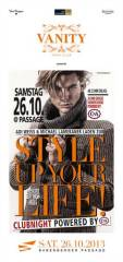 Vanity pres. Style Up Your Life! ClubNight, 1010 Wien  1. (Wien), 26.10.2013, 22:00 Uhr