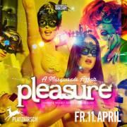 Pleasure - A Masquerade Affair, 1010 Wien  1. (Wien), 11.04.2014, 22:00 Uhr