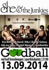 She and the Junkies @ Goodball / Red Bull Brandwagen, 1170 Wien 17. (Wien), 13.09.2014, 21:00 Uhr