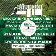 Gut Aufgelegt pres. Local Ringerl // Jungle / DNB / Raggatek / Dub / HipHop / Trap / Electro Breaks, 1070 Wien  7. (Wien), 21.11.2014, 23:00 Uhr