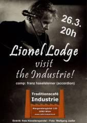 Lionel Lodge im Industrie!, 1050 Wien  5. (Wien), 26.03.2015, 20:00 Uhr