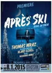 """""""Apres Ski - Ruhe da oben!""""- eine Komödie von Klaus Eckel, 1060 Wien  6. (Wien), 03.05.2015, 20:00 Uhr"""