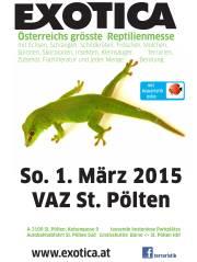 EXOTICA Terraristikbörse 01.03.2015 VAZ St.Pölten, 3100 St. Pölten (NÖ), 01.03.2015, 10:00 Uhr