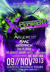 Xperiment - the real addiction, 6020 Innsbruck (Trl.), 09.11.2013, 20:00 Uhr