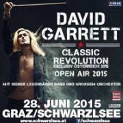 David Garrett - Classic Revolution, 8141 Unterpremstätten (Stmk.), 28.06.2015, 20:30 Uhr