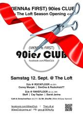 90ies Club: Loft Season Opening!, 1160 Wien,Ottakring (Wien), 12.09.2015, 21:00 Uhr