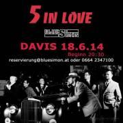 5 In Love, 1210 Wien 21. (Wien), 18.06.2014, 20:30 Uhr
