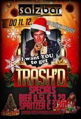 Trash'd X-Mas @ Salzbar, 1010 Wien  1. (Wien), 11.12.2014, 21:00 Uhr
