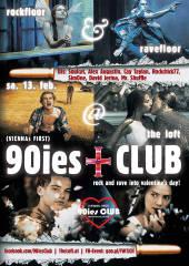 90ies Club: Rock and rave into Valentine's Day!, 1160 Wien,Ottakring (Wien), 13.02.2016, 21:00 Uhr