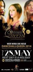 Austrian Dancehall Queen Contest 2014, 1070 Wien  7. (Wien), 28.05.2014, 22:00 Uhr