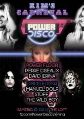 POWER DISCO  Kim's Carneval!, 1160 Wien,Ottakring (Wien), 18.02.2017, 21:45 Uhr