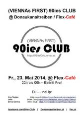 Donaukanaltreiben 2014 Aftershowparty hosted by (Viennas First) 90ies Club, 1010 Wien  1. (Wien), 23.05.2014, 22:00 Uhr