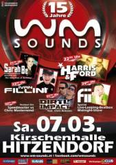15 Jahre WM-SOUNDS mit 5 Star DJs/Acts, 8151 Hitzendorf (Stmk.), 07.03.2015, 20:00 Uhr