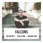 Canyoudigit x Fear le Funk x Fairlight Club w/ Falcons, 1020 Wien  2. (Wien), 22.11.2013, 23:00 Uhr