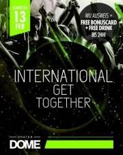 International Get Together // Vienna's Biggest Study Clubbing, 1020 Wien  2. (Wien), 13.02.2014, 22:00 Uhr