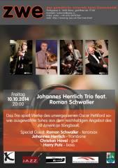 Johannes Herrlich Trio feat. Roman Schwaller, 1020 Wien,Leopoldstadt (Wien), 10.10.2014, 20:00 Uhr
