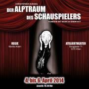 Der Alptraum des Schauspielers, 1070 Wien  7. (Wien), 06.04.2014, 19:30 Uhr