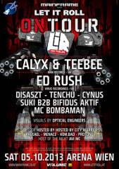 Mainframe and Volume pres. Let it roll on tour feat. Calyx & Teebee; Ed Rush, 1030 Wien  3. (Wien), 05.10.2013, 22:00 Uhr
