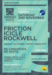 02/11/2013 // Mainframe pres. Shogun Audio Night ft. Dj Friction & Mc Linguistics; Rockwell; Icicle, 1030 Wien  3. (Wien), 02.11.2013, 22:00 Uhr