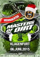 Masters of Dirt, 9020 Klagenfurt,08.Bez.:Villacher Vorstadt (Ktn.), 06.06.2015, 17:30 Uhr