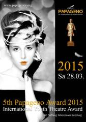 5. Internationaler Papageno Award 2015, 5020 Salzburg (Sbg.), 28.03.2015, 19:30 Uhr