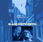 Blaulichtviertel, 1010 Wien  1. (Wien), 10.07.2014, 20:30 Uhr