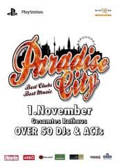 Paradise City 2014, 1010 Wien  1. (Wien), 01.11.2014, 21:00 Uhr