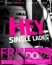 Hey Single Ladies, 1020 Wien  2. (Wien), 09.01.2015, 22:00 Uhr