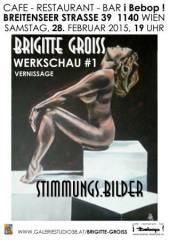 """""""Stimmungsbilder"""" der Malerin Brigitte Groiß in ihrer ersten Werkschau!, 1140 Wien 14. (Wien), 01.04.2015, 00:00 Uhr"""
