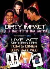 Dirty Impact (Austria), 8010 Graz  1. (Stmk.), 07.05.2011, 00:00 Uhr