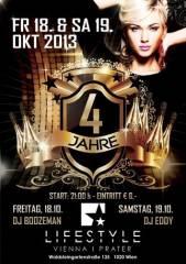 4 Jahre Club Lifestyle, 1020 Wien  2. (Wien), 19.10.2013, 21:00 Uhr
