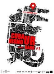 Cubanisimo Urbano Viena #1, 1070 Wien  7. (Wien), 12.10.2013, 22:00 Uhr