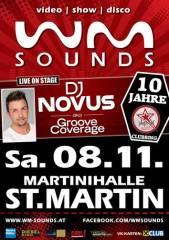 WM-Sounds und DJ Novus aka Groove Coverage  | St. MartinRaab bei Jennersdorf - 10 Jahre JUGEND AKTIV, 8383 St. Martin an der Raab (Bgl.), 08.11.2014, 21:00 Uhr