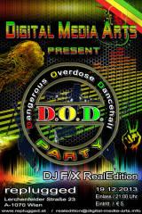 D.O.D. Party (Dangerous Overdose Dancehall), 1070 Wien,Neubau (Wien), 19.12.2013, 21:00 Uhr
