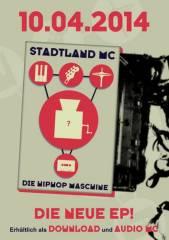 Stadtland MC - EP Release, 1070 Wien  7. (Wien), 10.04.2014, 21:00 Uhr